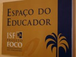 Placa indicativa do Espaço do Educador
